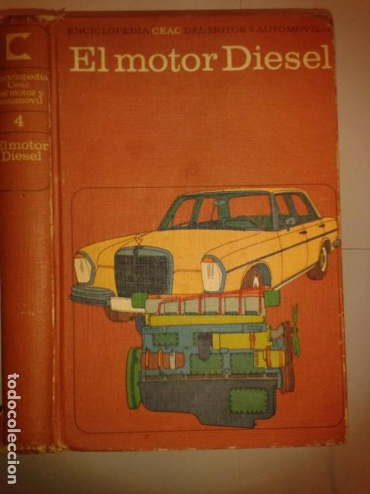EL MOTOR DIESEL 1969 JUAN VILLALTA ESQUIUS 3ª EDICIÓN CEAC ENCICLOPEDIA MOTOR Y AUTOMOVIL (Libros de Segunda Mano - Ciencias, Manuales y Oficios - Otros)