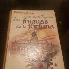 Libros de segunda mano: LAS FRAGUAS DE LA FORTUNA - SOPENA. Lote 138695249