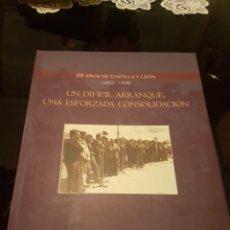 Libros de segunda mano: 25 AÑOS DE CASTILLA Y LEÓN. Lote 138696289