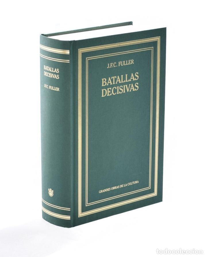 BATALLAS DECISIVAS DEL MUNDO OCCIDENTAL - FULLER, J. F. C. (Libros de Segunda Mano - Historia - Otros)