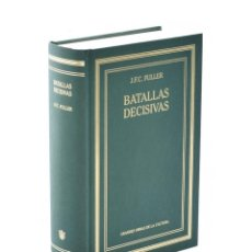 Libros de segunda mano: BATALLAS DECISIVAS DEL MUNDO OCCIDENTAL - FULLER, J. F. C.. Lote 138796232