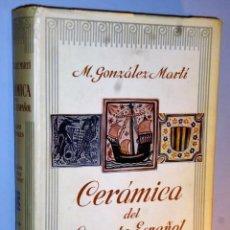 Libros de segunda mano: CERÁMICA DEL LEVANTE ESPAÑOL. SIGLO MEDIEVALES.-TOMO III.- AZULEJOS, SOCARRATS Y RETABLOS. Lote 138879262
