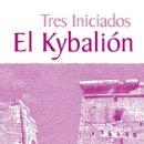 Libros de segunda mano: EL KYBALIÓN - TRES INICIADOS. Lote 76096974