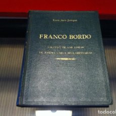 Libros de segunda mano: RICARDO MARTÍN DOMÍNGUEZ. FRANCO BORDO. CÁLCULO DE LAS LÍNEAS DE MÁXIMA CARGA... 1952, MADRID. Lote 138934330