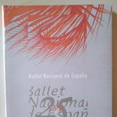 Libros de segunda mano: BALLET NACIONAL DE ESPAÑA, 25 AÑOS. Lote 138944702