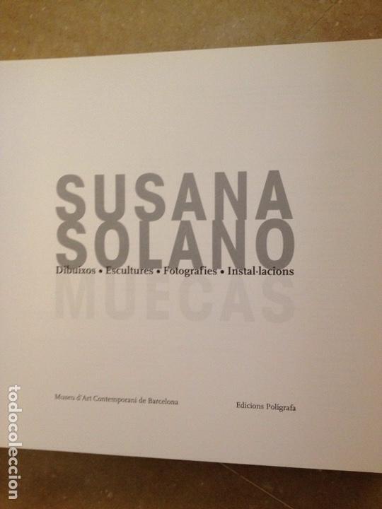 Libros de segunda mano: Susana Solano. Muecas (Dibuixos / Escultures / Fotografies / Instal.lacions) MACBA - Foto 2 - 138946172