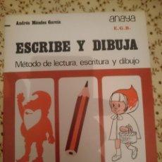 Libros de segunda mano: ANAYA -EGB - ESCRIBE Y DIBUJA -METODO DE LECTURA ESCRITURA Y DIBUJO -AÑOS 70 --REFM3E3. Lote 138949330