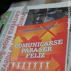 Libri di seconda mano: COMUNICARSE PARA SER FELIZ. FERNANDO MORENO. Lote 138970052