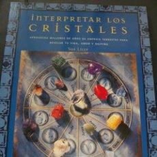 Libros de segunda mano: INTERPRETAR LOS CRISTALES SUE LILLY. Lote 138980222