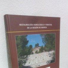 Libros de segunda mano: RESTAURACION HIDROLOGICA Y FORESTAL EN LA REGION DE MURCIA. MINISTERIO MEDIO AMBIENTE. AÑO 2010.. Lote 138990198