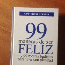 Libros de segunda mano: 99 MANERAS DE SER FELIZ. Lote 139000045