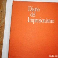 Libros de segunda mano: MARIA Y GODFREY BLUNDEN DIARIO DEL IMPRESIONISMO Y90858. Lote 139047610