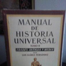 Libros de segunda mano - Luis Suárez Fernández, Manual de Historia Universal. Tomo II: Edades Antigua y Media. - 139067098
