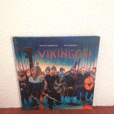 Libros de segunda mano: ¡VIKINGOS! - VINCENT CARPENTIER, JEFF POURQUIÉ - NÓRDICA. Lote 139073318