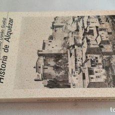 Libros de segunda mano: HISTORIA DE ALQUEZAR-ANTONIO DURAN GUDIOL-ARAGON-HUESCA. Lote 139086046