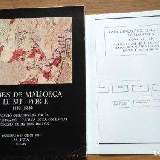 Libros de segunda mano: ELS REIS DE MALLORCA I EL SEU POBLE 1229 - 1349. Lote 139094054