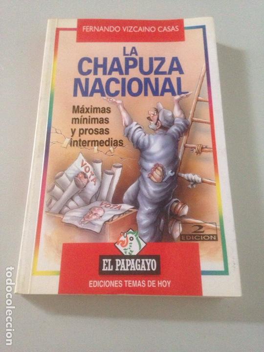LA CHAPUZA NACIONAL (Libros de Segunda Mano - Ciencias, Manuales y Oficios - Otros)