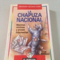 Libros de segunda mano: LA CHAPUZA NACIONAL. Lote 139097492