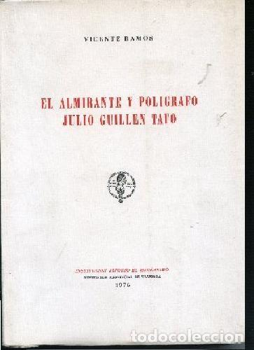 EL ALMIRANTE Y POLIGRAFO JULIO GUILLEN TATO (Libros de Segunda Mano - Historia - Otros)