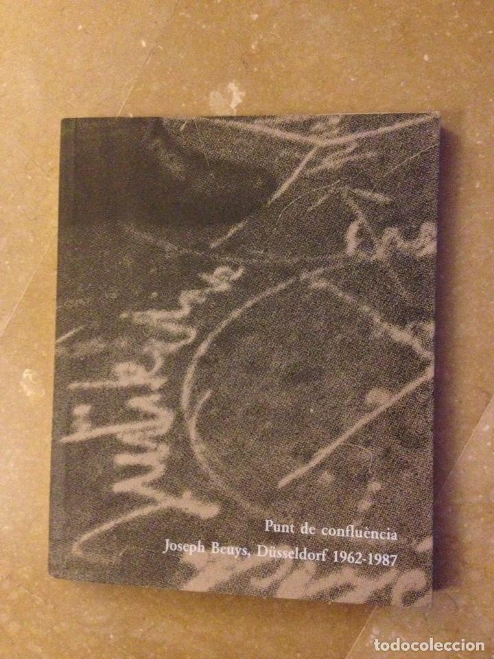 PUNT DE CONFLUÈNCIA (JOSEPH BEUYS, DÜSSELDORF 1962 - 1987) FUNDACIÓ LA CAIXA (Libros de Segunda Mano - Bellas artes, ocio y coleccionismo - Otros)