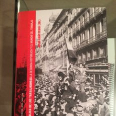 Libros de segunda mano: LA REPUBLICA DE LOS TRABAJADORES LA SEGUNDA REPUBLICA Y EL MUNDO DEL TRABAJO. Lote 139112349