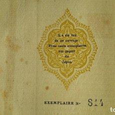 Libros de segunda mano: LES MOLLACAS D´ ANTAR ET AUTRES.EJEMPLAR NÚMERO 814 EDITOR F. LEBÉGUE. PARIS.1921. KAUFFMANN.. Lote 139158378