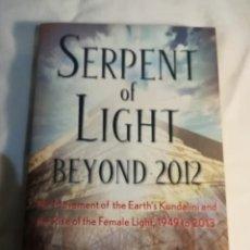 Libros de segunda mano: SERPENT OF LIGHT BEYOND 2012, EN INGLÉS, POR DRUNVALO MELCHIZEDEK, ISBN 9781578634019. Lote 139194914