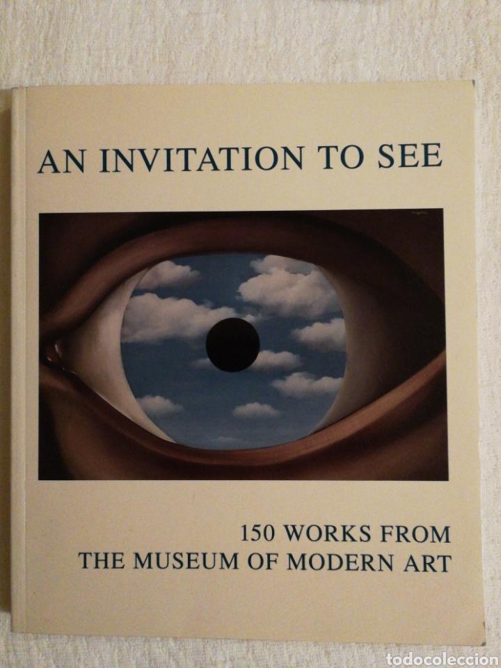 AN INVITATION TO SEE: 150 WORKS FROM THE MUSEUM OF MODERN ART. NEW YORK HELLEN M. FRANC. COMO NUEVO (Libros de Segunda Mano - Bellas artes, ocio y coleccionismo - Otros)