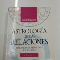 Libros de segunda mano: ASTROLOGIA DE LAS RELACIONES RICHARD IDEMON ED. URANO COL. NUEVAS TENDENCIAS DESCATALOGADO. Lote 153374426
