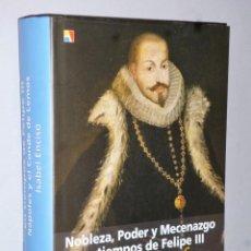 Libros de segunda mano: NOBLEZA, PODER Y MECENAZGO EN TIEMPOS DE FELIPE III. NÁPOLES Y EL CONDE DE LEMOS. Lote 139238690