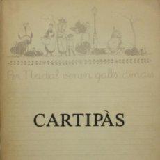 Libros de segunda mano: CARTIPÀS. QUADERNS LITERARIS PENEDESENCS. HIVERN 1980.. Lote 139294878
