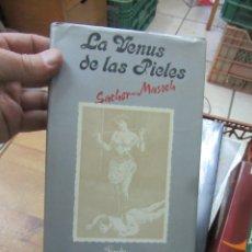 Libros de segunda mano: LIBRO LAS VENUS DE LAS PIELES SACHER MASOCH 1979 L-14508-127. Lote 139314138
