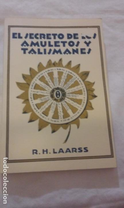 EL SECRETO DE LOS AMULETOS Y TALISMANES -R.H. LAARSS- (Libros de Segunda Mano - Parapsicología y Esoterismo - Otros)