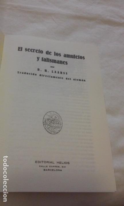 Libros de segunda mano: EL SECRETO DE LOS AMULETOS Y TALISMANES -R.H. LAARSS- - Foto 3 - 139329126
