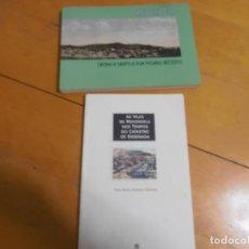 Libros de segunda mano: LIBROS - REDONDELA CRONICA GRAFICA DUN PASADO RECENTE + AS VILAS DE REDONDELA. Lote 139335098