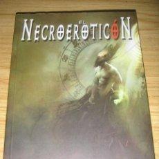 Libros de segunda mano: EL NECROEROTICON (JOSÉ MIGUEL CUESTA Y JOSÉ RUBIO) . Lote 139346002