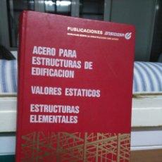 Libros de segunda mano: ACERO PARA ESTRUCTURAS DE EDIFICACION... ENSIDESA 1993. Lote 139354198