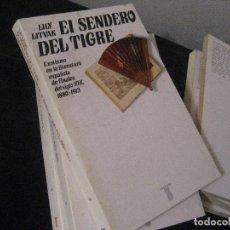 Libros de segunda mano: EL SENDERO DEL TIGRE. EXOTISMO EN LA LITERATURA ESPAÑOLA A FINALES DEL SIGLO XIX. 1880-1913 LITVAK. Lote 139153966