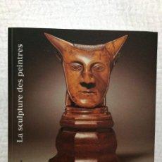 Libros de segunda mano: LA SCULPTURE DES PEINTRES, FONDATION MAEGHT, 1997. Lote 139406558