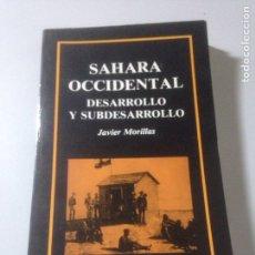 Libros de segunda mano: SÁHARA OCCIDENTAL. Lote 139415994