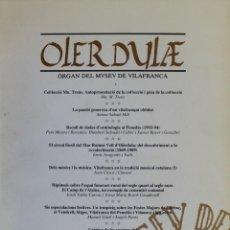 Libros de segunda mano: OLERDULAE. ÒRGAN DEL MUSEU DE VILAFRANCA. ANY XIX. GENER-DESEMBRE 1994.. Lote 139426830