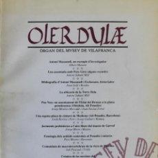 Libros de segunda mano: OLERDULAE. ÒRGAN DEL MUSEU DE VILAFRANCA. ANY XVIII. GENER-DESEMBRE 1993.. Lote 139427038
