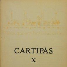 Libros de segunda mano: CARTIPÀS X. QUADERNS LITERARIS PENEDESENCS. HIVERN 1982/1983.. Lote 139430918
