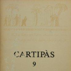 Libros de segunda mano: CARTIPÀS 9. QUADERNS LITERARIS PENEDESENCS. TARDOR 1982.. Lote 139431506