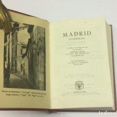 Libros de segunda mano: SAINZ DE ROBLES, FEDERICO CARLOS. MADRID. AUTOBIOGRAFÍA - COLECCIÓN JOYA AGUILAR. Lote 139440126