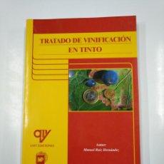 Libros de segunda mano: TRATADO DE VINIFICACION EN TINTO. MANUEL RUIZ HERNANDEZ. TDK207. Lote 139453498