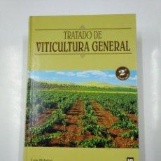 Libros de segunda mano: TRATADO DE VITICULTURA GENERAL. LUIS HIDALGO. TDK216. Lote 139455970