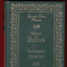 Libros de segunda mano: MIGUEL DELIBES LOS SANTOS INOCENTES ED PLANETA 1994 1ª EDICIÓN COLECCIÓN GRANDES ÉXITOS PLANETA. Lote 139460682