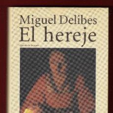 Libros de segunda mano: MIGUEL DELIBES EL HEREJE ED CÍRCULO DE LECTORES 1999 1ª EDICION ESTA EDITORIAL CORTESÍA EDIC DESTINO. Lote 139497206