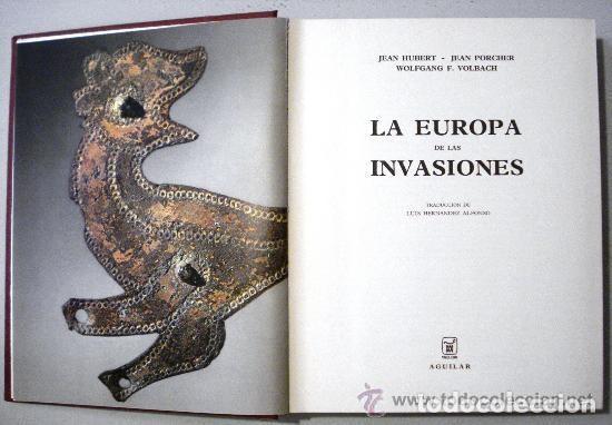 Libros de segunda mano: LA EUROPA DE LAS INVASIONES. EL UNIVERSO DE LAS FORMAS. JEAN HUBERT. AGUILAR 1968 - Foto 3 - 139503738